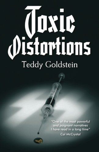 Book: Toxic Distortions by Teddy Goldstein