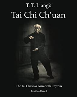 T. T. Liang's Tai Chi Chuan: The Tai Chi Solo Form with Rhythm (Volume 1)