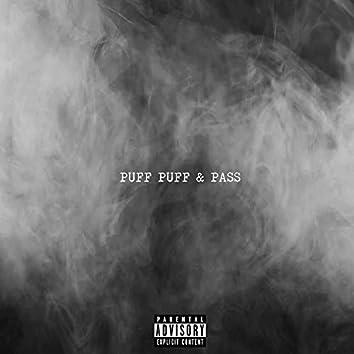 PUFF PUFF & PASS