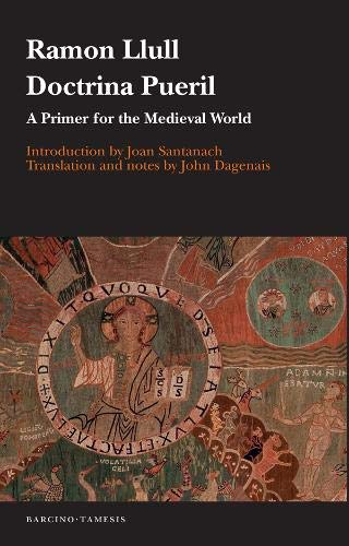Doctrina pueril - A Primer for the Medieval World (Serie B: Textos, Band 61)