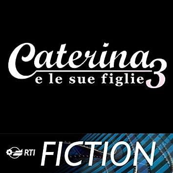 Caterina e le sue figlie 3 (Colonna sonora originale della serie TV)