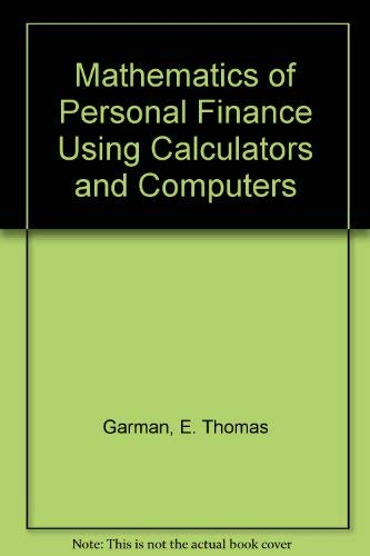 Download Mathematics of Personal Finance Using Calculators and Computers 0873938992