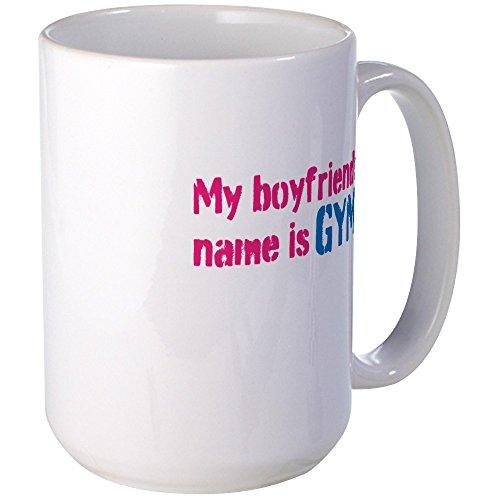 CafePress - My Boyfriends Name is Gym Mug - Coffee Mug, Large 15 oz. White...