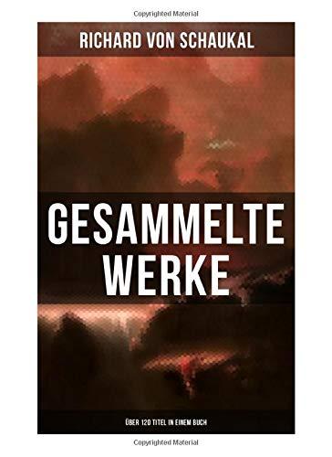 Gesammelte Werke (Über 120 Titel)