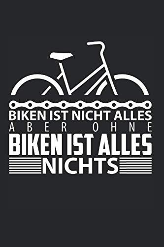 Skizzenbuch Ohne Biken ist alles nichts: Fahrrad I Zeichenblock I 100 Seiten