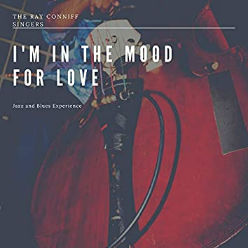 I'm in the Mood for Love (Jazz and Blues Experience)