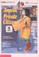 Angela, Private Citizen 0590417274 Book Cover