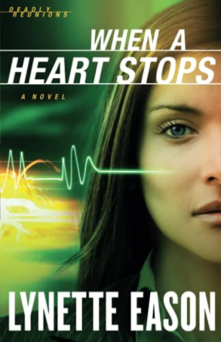Image of When a Heart Stops: A Novel (Deadly Reunions)