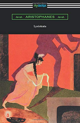 Lysistrata: (Translated with Annotations by The Athenian Society)