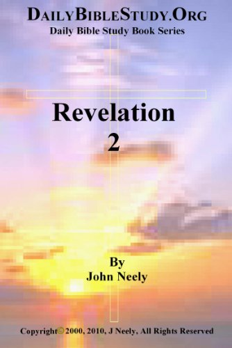 Revelation 2 (Daily Bible Study – Revelation) (English Edition)