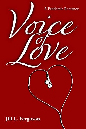 Voice of Love : a pandemic romance