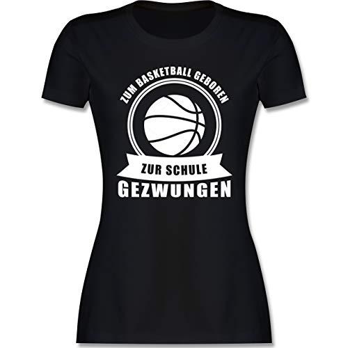 Basketball - Zum Basketball geboren Zur Schule gezwungen - XXL - Schwarz - Sport - L191 - Tailliertes Tshirt für Damen und Frauen T-Shirt