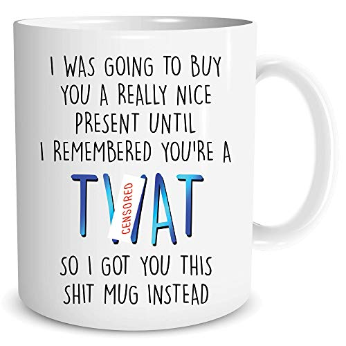 Funny Rude Offensive T*at Mugs Swear Word Gifts Adult Humour Banter Colleague Husband Boyfriend Best Friend Present Birthday Xmas WSDMUG1319