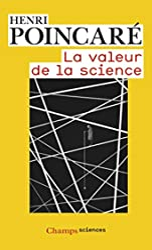 La Valeur de la science de Henri Poincaré