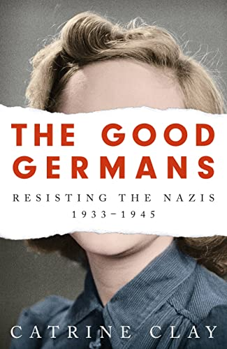 The Good Germans by Catrine Clay