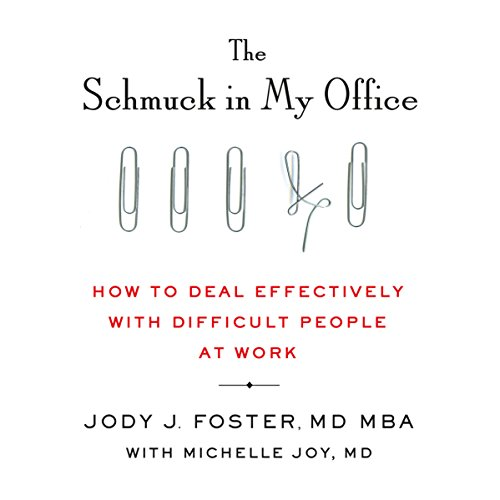 The Schmuck in My Office audiobook cover art