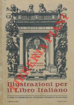 Illustrazioni per il libro italiano. Quinto quaderno Ratta. 124 disegni di 54 artisti