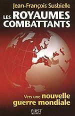 ROYAUMES COMBATTANTS de JEAN-FRANCOIS SUSBIELLE