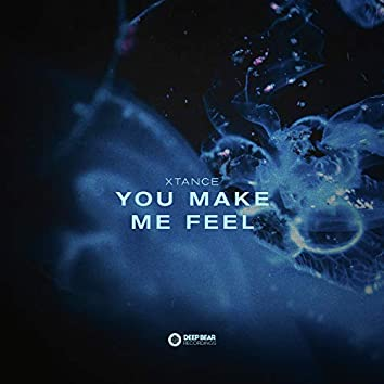 You Make Me Feel