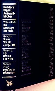 Die Schwingen des Horus / Wie ein einziger Tag / Der Ruf des Wolfs / Irgendwo in Deutschland (Livre en allemand)