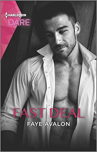 Fast Deal: A Scorching Hot Romance by [Faye Avalon]