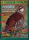 CHASSEUR FRANCAIS (LE) [No 1142] du 01/04/1992 - perdrix, sauvons les nids peche,...