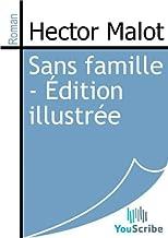 Sans famille - Édition illustrée (French Edition)