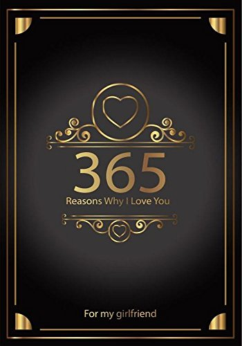 365 Reasons Why I Love You For My Girlfriend Kindle Edition By Marton Zoltan Health Fitness Dieting Kindle Ebooks