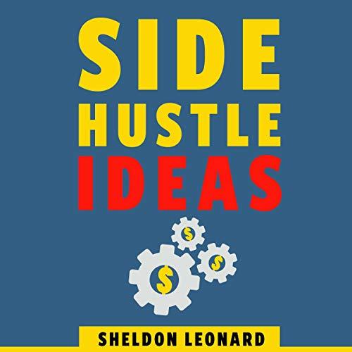 Side Hustle Ideas audiobook cover art