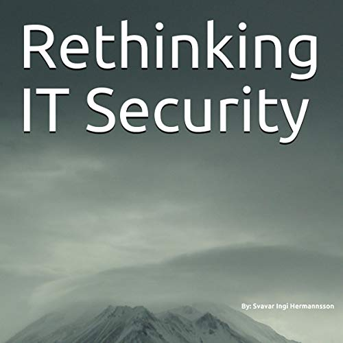 Rethinking IT Security audiobook cover art