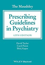 The Maudsley Prescribing Guidelines in Psychiatry de David Taylor
