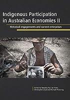Indigenous Participation in Australian Economies II: Historical Engagements and Current Enterprises
