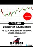 'The Superb' - A Trading System that Actually Works (English Edition)