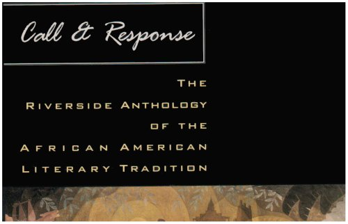 Call & Response: The Riverside Anthology of the African...