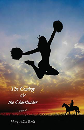 The Cowboy & the Cheerleader (English Edition)