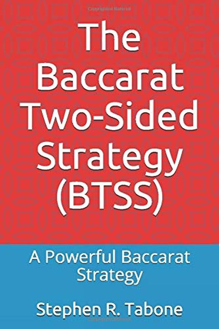 慎重黙大工The Baccarat Two-Sided Strategy (BTSS): A Powerful Baccarat Strategy