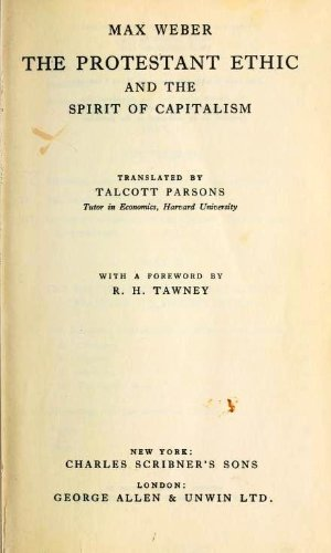 The Protestant ethic and the spirit of capitalism (English Edition)