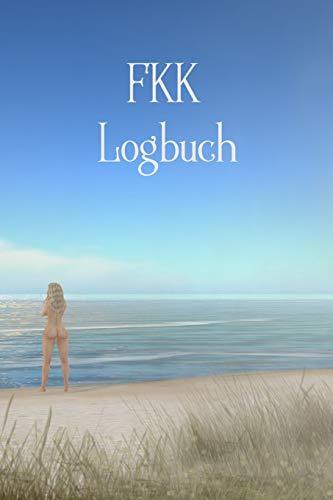 FKK Logbuch: Wohnmobil / Wohnwagen Urlaub Reisetagebuch | Van Caravan Camper Reisemobil Zelt Survival | Logbuch Tagebuch Notizbuch Buch Journal | (v. 1)