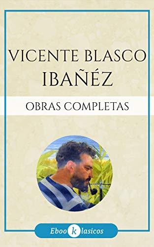 Obras Completas de Vicente Blasco Ibáñez