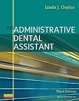 The Administrative Dental Assistant, 3e