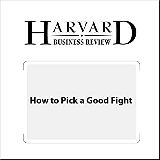 How to Pick a Good Fight (Harvard Business Review) cover art