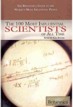 The 100 Most Influential Scientists of All Time (100 Most Influential...(Rosen Hardcover)) (Hardback) - Common