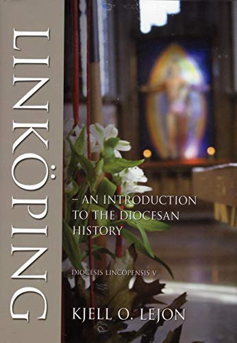 Linköping : an introduction to the diocesan history: 9
