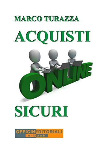 Acquisti Online Sicuri (Narrativa universale Vol. 45) (Italian Edition)