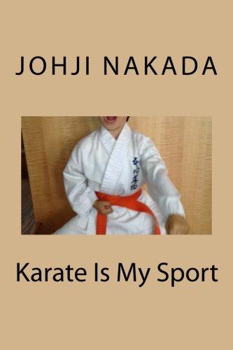Karate Is My Sport