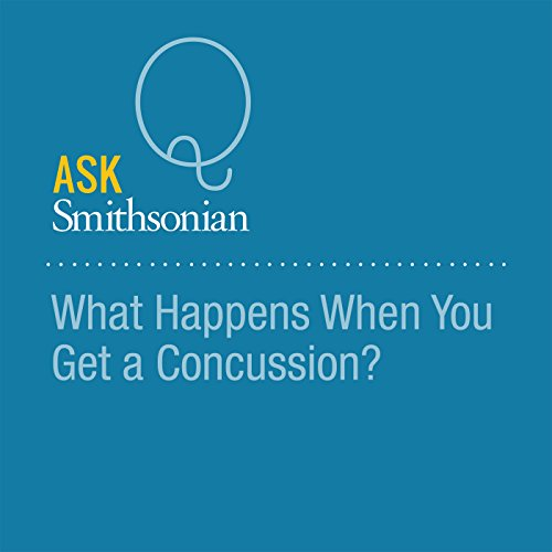 What Happens When You Get a Concussion? audiobook cover art