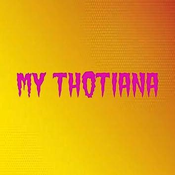My Thotiana