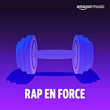 Rap en force
