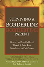 Best surviving a parent with borderline personality disorder Reviews
