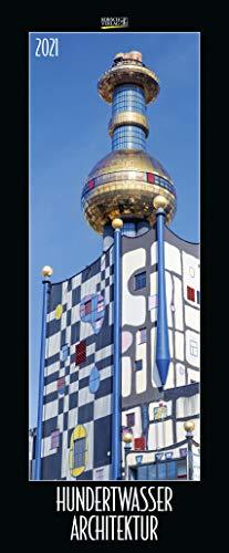 Hundertwasser Architektur 2021: Schmaler Wandkalender. Foto-Kunstkalender. PhotoArt Vertikal. 28,5 x 69 cm.